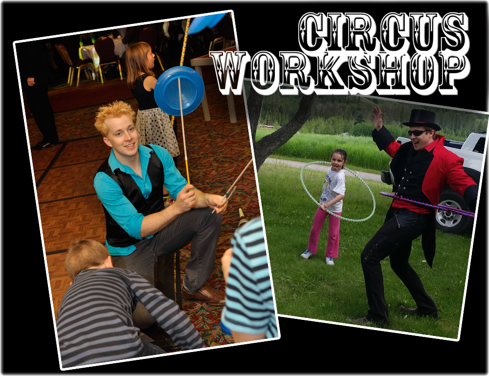 Circus Workshop